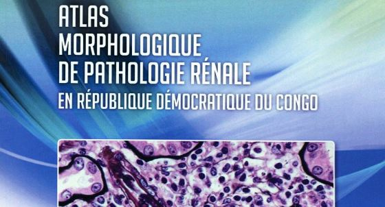 ATLAS MORPHOLOGIQUE DE PATHOLOGIE RENALE EN REPUBLIQUE DEMOCRATIQUE DU CONGO