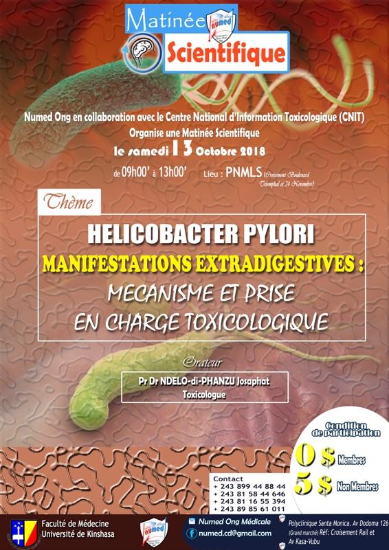 Matinée scientifique NUMED : HELICOBACTER PYLORI MANIFESTATION EXTRADIGESTIVES : MECANISME ET PRISE EN CHARGE TOXICOLOGIQUE
